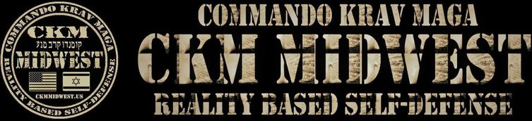 CKM MIDWEST - COMMANDO KRAV MAGA - REALITY BASED SELF-DEFENSE - IOWA